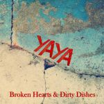 zweites Album Broken Hearts and Dirty Dishes